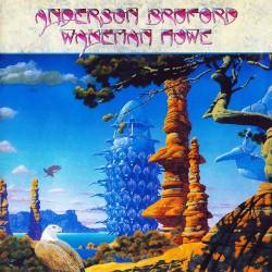 Anderson /Bruford /Wakeman / Howe - Anderson /Bruford /Wakeman / Howe