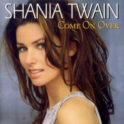 Shania Twain - Come On Over - CD