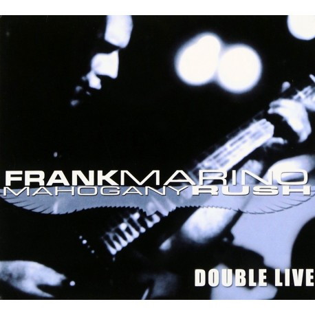 Frank Marino & Mahogany Rush - Double Live - CD Digipack