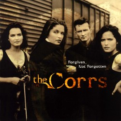 Corrs - Forgiven, Not Forgotten - CD