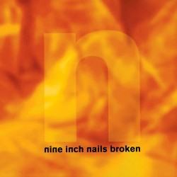 Nine Inch Nails - Broken - CD digipack