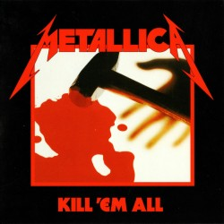 Metallica - Kill 'Em All - CD