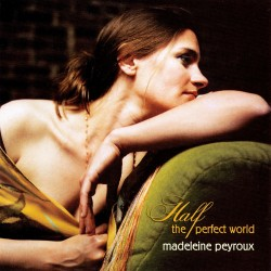 Madeleine Peyroux - Half The Perfect World - CD