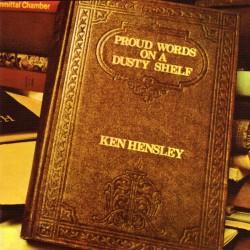 Ken Hensley - Proud Words On A Dusty Shelf - CD