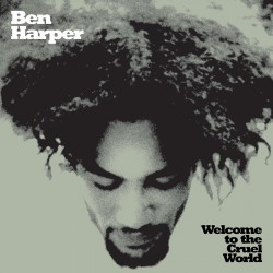 Ben Harper - Welcome To The Cruel World - CD