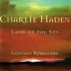Charlie Haden / Gonzalo Rubalcaba - Land Of The Sun - CD