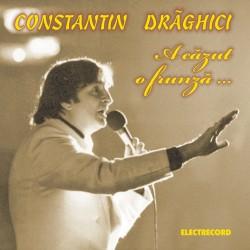 Constantin Draghici - A cazut o frunza... - CD