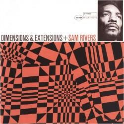 Sam Rivers - Dimensions & Extensions - CD