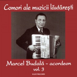 Marcel Budala - Comori ale muzicii lautaresti vol.3 - CD