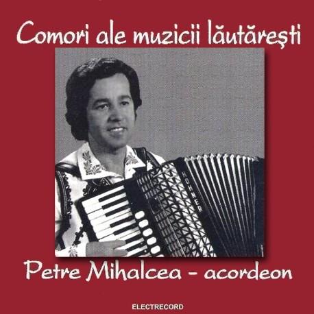 Petre Mihalcea - Comori ale muzicii lautaresti - Acordeon - CD