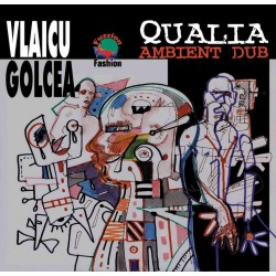 Vlaicu Golcea - Qualia - Ambiental Dub - CD Vinyl Replica
