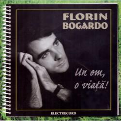 Florin Bogardo - Un om, o viata - CD