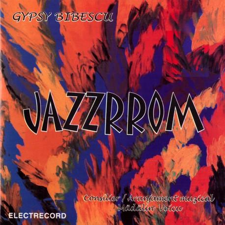 Gypsy Bibescu - JAZZRROM - CD