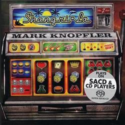 Mark Knopfler - Shangri-La - Hybrid SACD