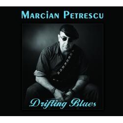 Marcian Petrescu - Drifting Blues - CD Digipack