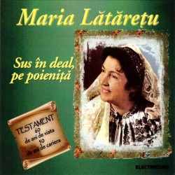 Maria Lataretu - Sus in deal, pe poienita - CD