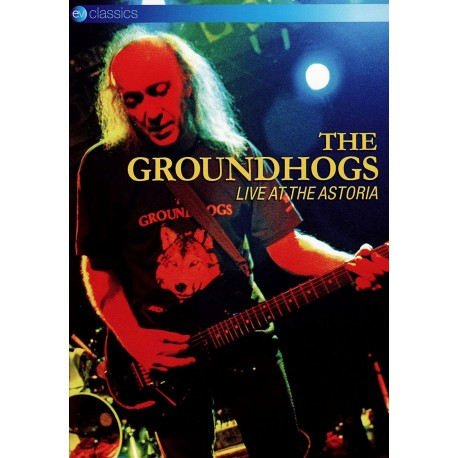 Groundhogs - Live At The Astoria - DVD