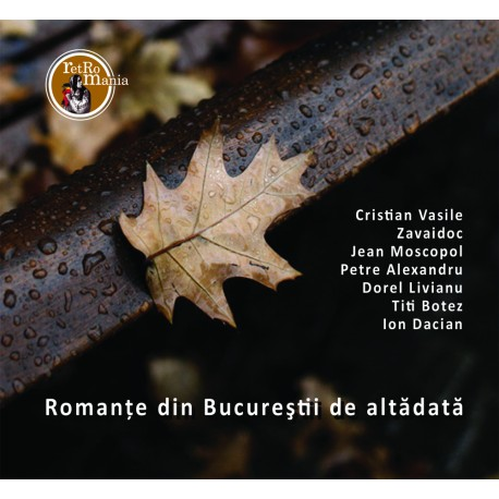 V/A - Romante din Bucurestii de altadata - CD Digipack