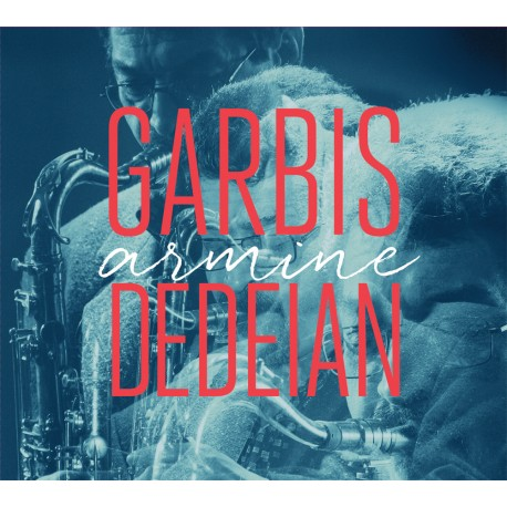 Garbis Dedeian - Armine - CD Digipack