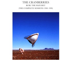 Cranberries - Bury The Hatchet - CD