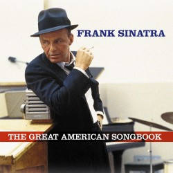 Frank Sinatra - The Great American Songbook - 2CD
