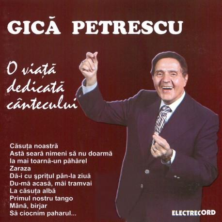 Gica Petrescu - O viata dedicata cantecului - 2CD