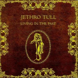 Jethro Tull - Living in the Past - CD