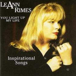 LeAnn Rimes - You Light Up My Fire - Inspirational Songs - CD