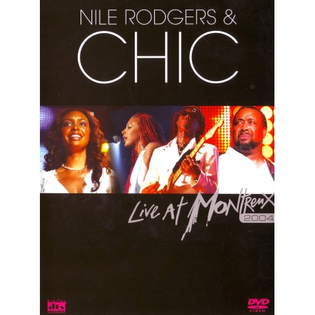 Chic & Nile Rodgers - Live At Montreux 2004 - DVD