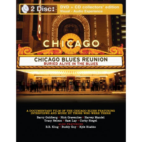 Chicago Blues Reunion - Buried Alive In The Blues - 2 DVD