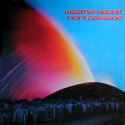 Weather Report - Night Passage - CD