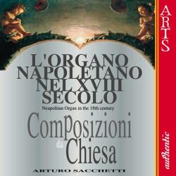 Arturo Sacchetti - L'Organo Napoletano Nel XVIII Secolo - CD