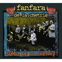 Fanfara de la Chetris - Sirba de la Chetris - CD Digipack