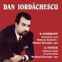 Dan Iordachescu - Lieduri de Schumann / Enescu - CD
