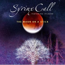 Syrinx Call - The Moon on a Stick - CD Digipack