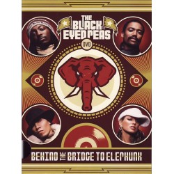 Black Eyed Peas - Behind The Bridge To Elephunk - DVD