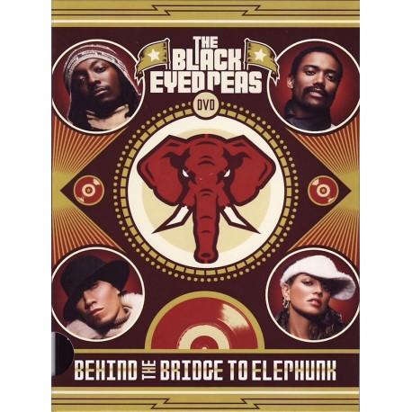 Black Eyed Peas - Behind The Bridge To Elephunk - DVD