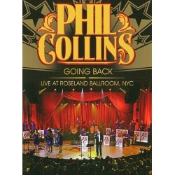 Phil Collins - Going Back - Live At Roseland Ballroom NYC - DVD
