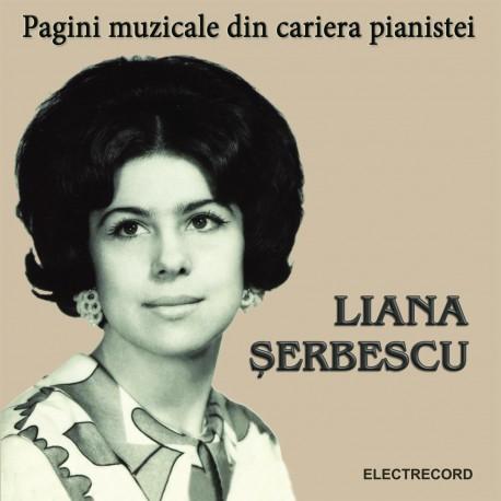 Liana Serbescu – Pagini muzicale din cariera pianistei - 2 CD