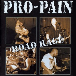 Pro-Pain - Road Rage - CD