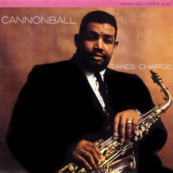 Cannonball Adderley - Cannonball Takes Charge - CD
