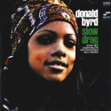 Donald Byrd - Slow Drag - CD