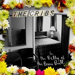 Cribs - In the Belly of the Brazen Bull - CD