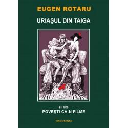 Eugen Rotaru - URIAŞUL DIN TAIGA şi alte POVEŞTI CA-N FILME