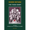 Eugen Rotaru - The taiga giant and other stories that put movies to shame