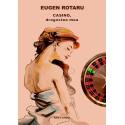 Eugen Rotaru - Casino, dragostea mea