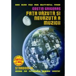 Costin Grigoras - Faţa văzută şi nevăzută a muzicii - Stardom
