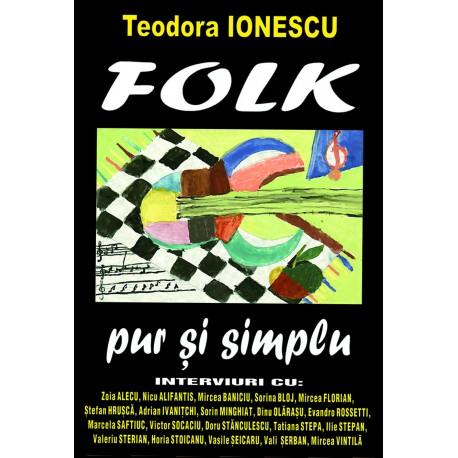 Teodora Ionescu - FOLK - pur si simplu
