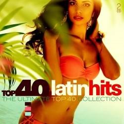 V/A - Top 40 - Latin Hits - CD Digipack