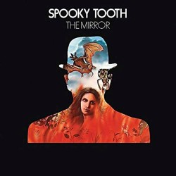 Spooky Tooth - Mirror - CD
